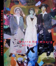 Kerro Holmberg artbook 208 pages Error, Art Oil, Oil On Canvas, Book Art, Artist, Books, Movies, Movie Posters, Painting