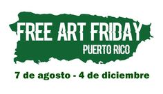 PUERTO RICO ART NEWS - REVISTA DE ARTE: Puerto Rico celebra el primer Free Art Friday (FAF...