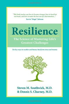 Resilience: The Science of Mastering Life's Greatest Challenges: 9780521195638: Medicine & Health Science Books @ Amazon.com