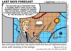 Last Days Forecast - Malachi 4:2