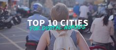 Not sure where to head first as a digital nomad, or want some inspiration on your next stops? These 10 cities will sure spark some inspiration in you. Travel away!
