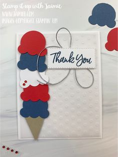 Handmade Thank You Cards, Stamping Up, 50th Birthday, Stampin Up Cards, Fourth Of July, Fun Crafts, Card Making, Ice Cream, Creative Outlet