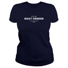 your family and friend:  GOAT HERDER JOBS TSHIRT GUYS LADIES YOUTH TEE HOODIES SWEAT SHIRT VNECK UNISEX Tee Shirts T-Shirts