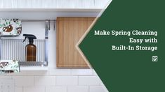 It might be a bit on the chilly side now, but it's not going to be long before spring cleaning season is upon us again. It's a great way to refresh spaces and toss out th