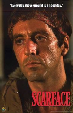 """Scarface says: """"Every day above ground is a good day..."""" A great poster of Al Pacino who's brilliant in Brian De Palma's epic 1983 gangster film. Fully licensed. Ships fast. 22x34 inches. Check out th"""
