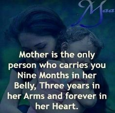 A mother is the only person who carries you for 9 months in her belly, 3 years in her arms, and forever in her heart. Witty Quotes, Son Quotes, Mother Quotes, Family Quotes, Quotes To Live By, Quotable Quotes, Wisdom Quotes, Mother Son Love, I Love My Son