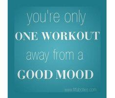 You'll Feel Better http://www.rodalewellness.com/fitness/the-best-fitness-motivation-quotes?slide=30