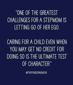 Stepmoms, challenges, parenting quotes stepmom tips with a narcissist Step Parents Quotes, Mom Quotes, Family Quotes, Life Quotes, Stepmom Mothers Day Quotes, Funny Quotes, Step Parenting, Parenting Quotes, Parenting Advice