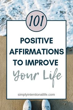 101 Positive Affirmations that Will Change Your Life - Simply Intentional Life Daily Positive Affirmations, Positive Mindset, Positive Attitude, Positive Quotes, Self Development, Personal Development, Time Management Strategies, Goal Planning, Negative Thinking
