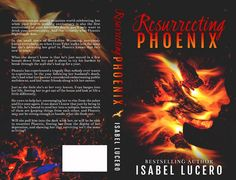 JUST RELEASED Resurrecting Phoenix by Isabel Lucero