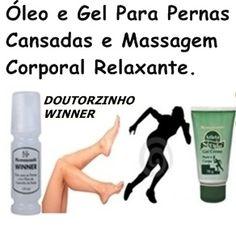 ÓLEO E GEL  MASSAGEM,DOR NAS PERNAS,DORES NO CORPO,NEMAWASHI COSMÉTICOS  http://www.geraldosouzamagazine.com.br/doutorzinho-winner-oleo-para-as-pernas.html