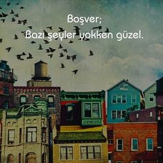 Boşver; Bazı şeyler yokken güzel.   - Özdemir Asaf Sweet Quotes, Poem Quotes, Words Quotes, Sayings, Mysterious Words, Meaningful Words, Cover Photos, Cool Words, Quotations