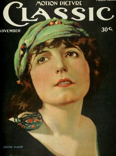 Silent Movie Magazine -  Motion Picture Vlassic - Louise Glaum