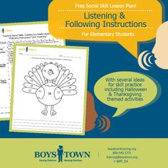 Listening and Following Instructions is a skill that kids need from a young age into adulthood. Use this Free lesson plan to help your students learn the important skill. Includes Halloween and Thanksgiving activities as well as activities to use the entire year. I boystowntraining.org