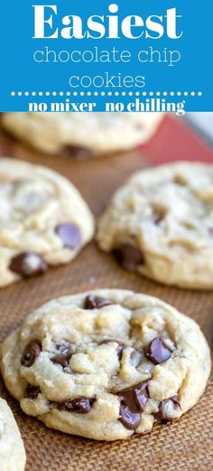 Easiest Chocolate Chip Cookie - Chocolate Chip - Ideas of Chocolate Chip #ChocolateChip -  Easy homemade chocolate chip cookie recipe. #chocolatechip #cookies #recipe #easy