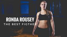 Ronda Rousey the best fighter 2016
