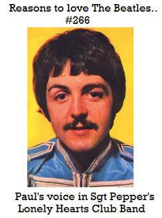Paul's voice in Sgt Pepper's Lonely Heart Clubs Band