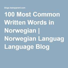 100 Most Common Written Words in Norwegian | Norwegian Language Blog