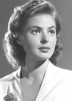 Ingrid Bergman probably one of the most beautiful woman in the world of all time.