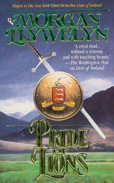Pride of Lions (Celtic World of Morgan Llywelyn) by Morgan Llywelyn