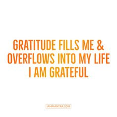 ‪Today's Mantra: Gratitude fills me and overflows into my Life. I AM Grateful. ‬✨✨✨✨✨✨✨✨✨✨✨✨☀️ #iam #mantra #gratitude #grateful #iamgrateful #bethechange #selfawareness #iammantra #todaysmantra #transformation #affirmation #meditation #intention #prayer #lawofattraction #dailymantra #vibration #zen #selfcare #selflove #wellness #wellbeing #yoga #positive #positiveaffirmation #positivemantra #inspire #inspirational #peace #innerpeace #awakening #consciousness #consciousliving #oneness