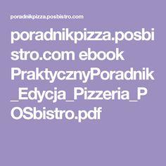 poradnikpizza.posbistro.com ebook PraktycznyPoradnik_Edycja_Pizzeria_POSbistro.pdf