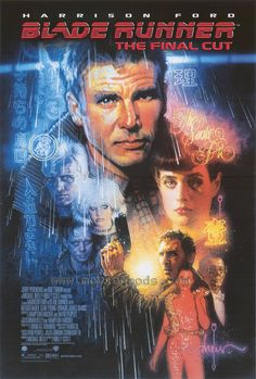 Blade Runner: The Final Cut USA, 2007 Director: Ridley Scott Starring: Harrison Ford, Rutger Hauer, Sean Young, Daryl Hannah Harrison Ford, Films Cinema, Sci Fi Films, Science Fiction, Fiction Film, Movie Poster Art, Poster S, Poster Layout, Philip K Dick