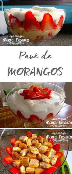 Como preparar um delicioso Pavê de Morango com fotos do passo a passo>