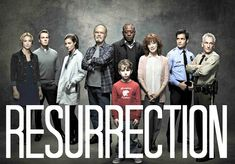 Resurrection tv show - Google Search
