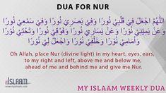 Dua for Nur (divine light) - My Islaam Islamic Quotes, Quran Quotes Inspirational, Islamic Phrases, Islamic Teachings, Islamic Messages, Islamic Dua, Muslim Quotes, Hadith Quotes, Prayer Quotes