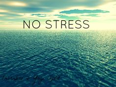 You can take a break from everyday life stress and pressure
