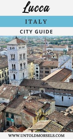 Lucca Italy - things to do in Lucca a city in Italy's Tuscany region. This hidden gem is worth a detour on your trip to Italy. #Italy #trip #vacation #cityguide #europe