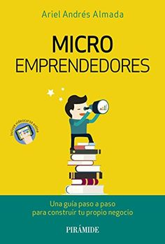 Buy Microemprendedores by Ariel Andrés Almada and Read this Book on Kobo's Free Apps. Discover Kobo's Vast Collection of Ebooks and Audiobooks Today - Over 4 Million Titles! Ariel, Free Apps, Audiobooks, Ebooks, This Book, Reading, Collection, Products, Step By Step