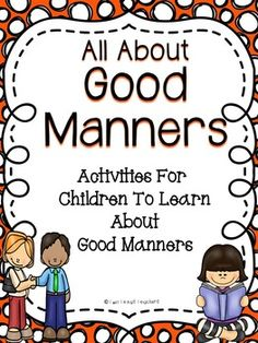Good MannersAll About Good Manners is an activity book to use with your students to teach them about using good manners. This good manners activity book includes a good manners poster, matching activities, and writing activities.Click on the preview to view All About Good Manners.
