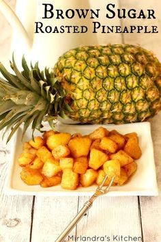 Brown Sugar Roasted Pineapple is a easy side dish with hints of butter and cinnamon. I serve it all the time with ham but it is also great with BBQ pork, breakfast sausage or even over ice cream. For all it's versatility it is crazy easy to make - you c