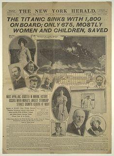 À la une du New York Herald le mardi 16 avril (Le Titanic coule avec 1 800 personnes à bord, seulement 675, pour la plupart des femmes et des enfants, sont sauvés)