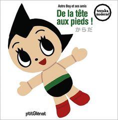 Astro Boy et ses amis ... De la tête aux pieds Vol.3 de TEZUKA Osamu http://www.amazon.fr/dp/272347271X/ref=cm_sw_r_pi_dp_ZdTwwb12MZRYM