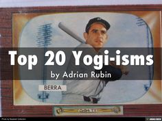 Adrian Rubin, an established real estate property developer in Philadelphia shares 20 of the best quotes from the baseball legend Yogi Berra. While many know Y…