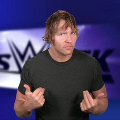 Dean Ambrose hi handsome  what up  do you  miss  me  I miss  gorgeous