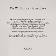 'because damaged people have already seen hell'