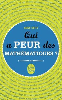 http://www.livredepoche.com/qui-peur-des-mathematiques-anne-siety-9782253166955