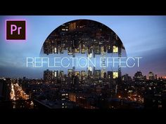Geometric Reflection Video Effect - Adobe Premiere Pro CC 2017 Tutorial - YouTube