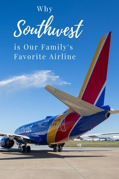 7564e4c0a4be See why Southwest is Our Family s Favorite Airline and why it should be  your favorite airline for family travel too!