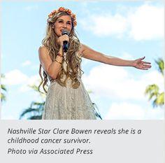 Nashville Star Clare Bowen: Childhood Cancer Survivor. The actress reveals that she battled nephroblastoma at age four.