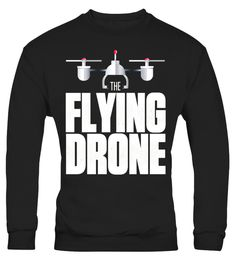 "# The Flying Drone Quadcopter Tshirt .  Special Offer, not available in shops      Comes in a variety of styles and colours      Buy yours now before it is too late!      Secured payment via Visa / Mastercard / Amex / PayPal      How to place an order            Choose the model from the drop-down menu      Click on ""Buy it now""      Choose the size and the quantity      Add your delivery address and bank details      And that's it!      Tags: Funny drone pilot tee for quadcopter racer…"