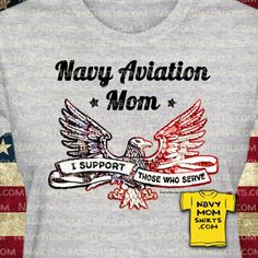 Navy Aviation Mom Shirts with Eagle by NavyMomShirts.com - All Rates Available! Different Colors and Styles too! #NavyShirts #CustomNavyShirts #NavyMomShirts