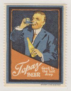 Good to the last drop — Topaz #beer #cinderella #poster #stamp