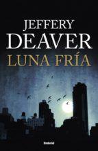 luna fría (ebook)-jeffery deaver-9788499441863