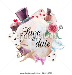Watercolor wonderland Save the Date card. Hand drawn vintage collage label with white rabbit, playing cards, old key, cylinder hat, cupcake, bottle, ribbon, roses and tea cup. Vector invitation frame - stock vector