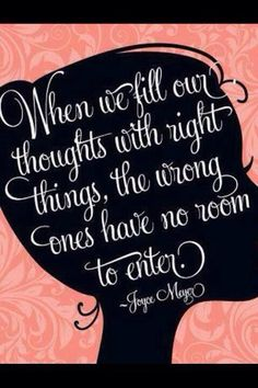Right thoughts bring right results...